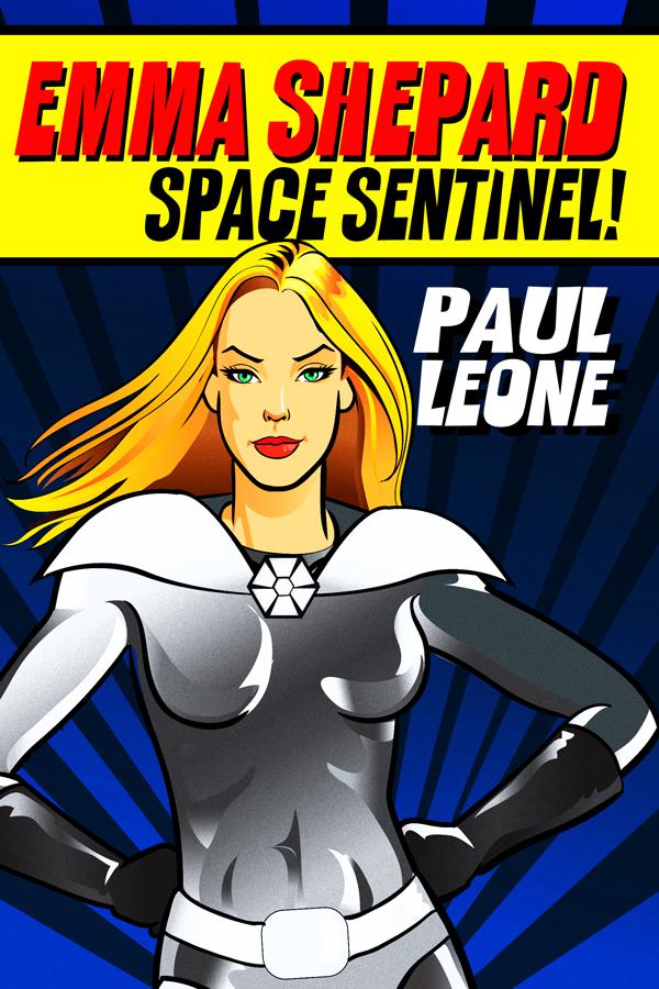 Emma Shepard, Space Sentinel!
